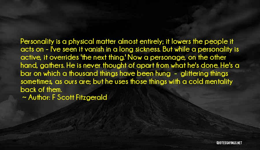 What Have I Done Now Quotes By F Scott Fitzgerald