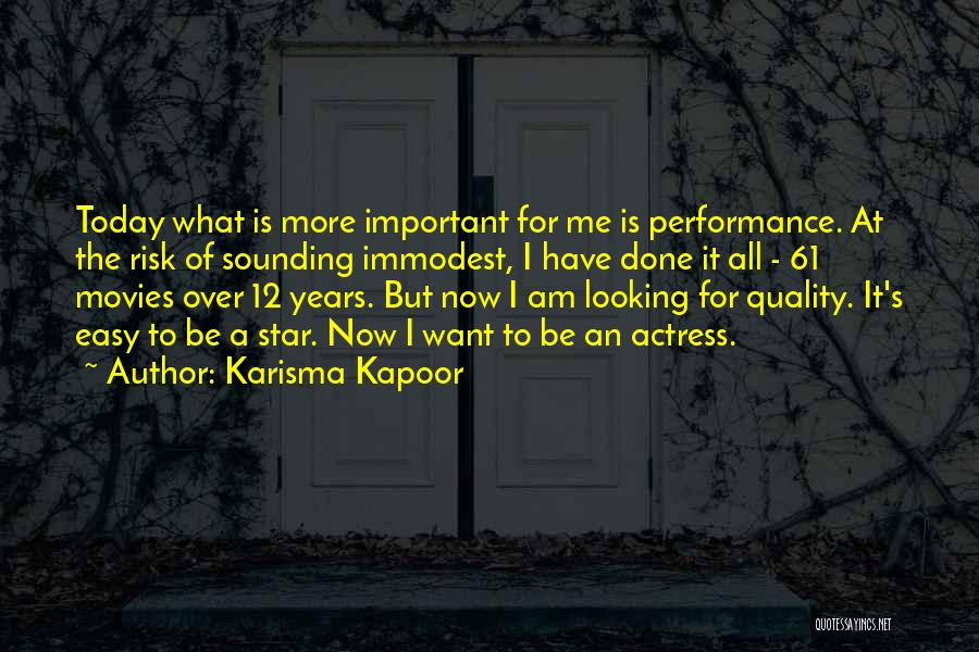 What Have I Done Now Quotes By Karisma Kapoor