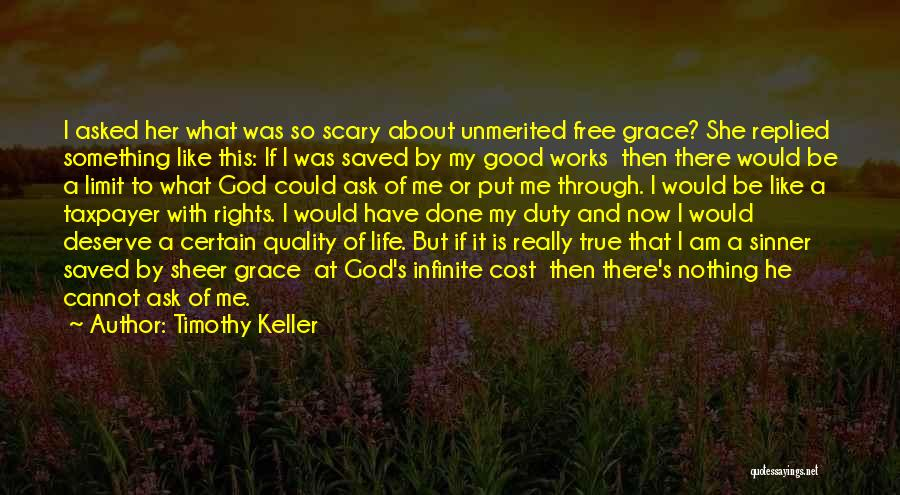 What Have I Done Now Quotes By Timothy Keller