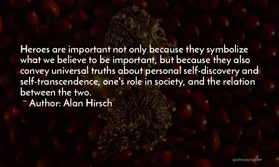 What Heroes Are Not Quotes By Alan Hirsch