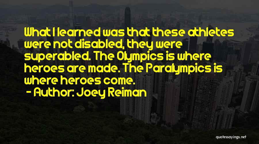 What Heroes Are Not Quotes By Joey Reiman