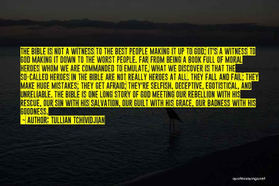 What Heroes Are Not Quotes By Tullian Tchividjian