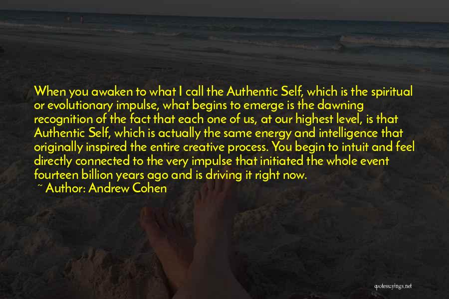 What I Feel Right Now Quotes By Andrew Cohen
