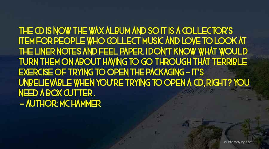 What I Feel Right Now Quotes By MC Hammer