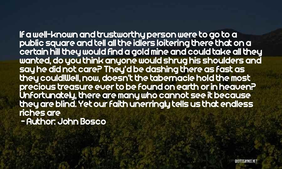 What If You Were Mine Quotes By John Bosco