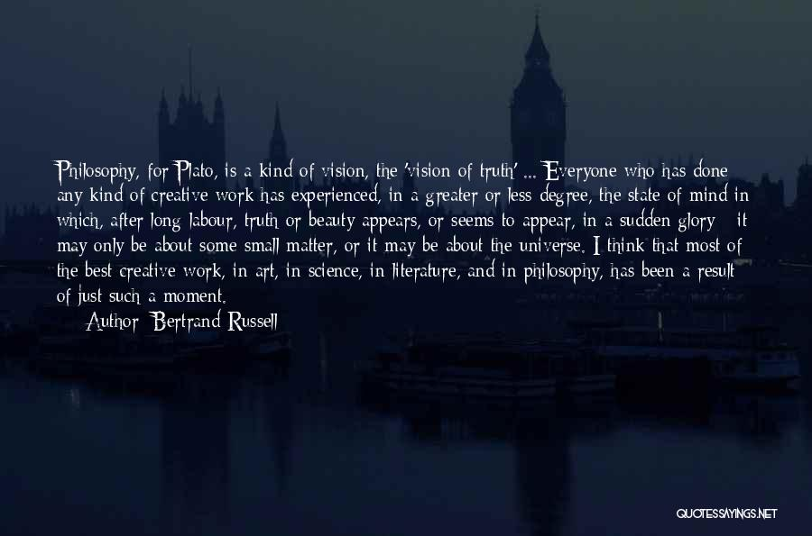 What Is Art Plato Quotes By Bertrand Russell