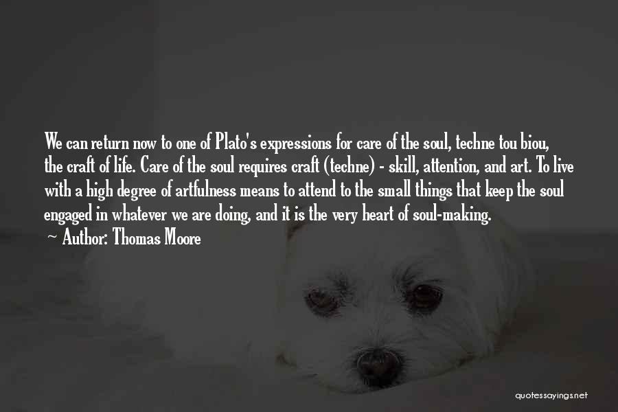 What Is Art Plato Quotes By Thomas Moore