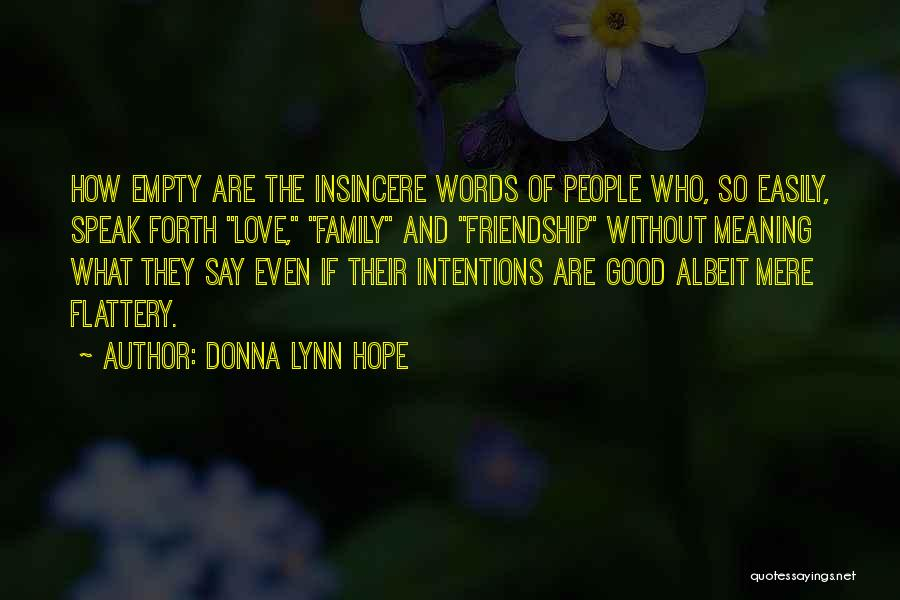 What Is Fake Friendship Quotes By Donna Lynn Hope