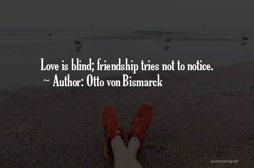 What Is Friendship Funny Quotes By Otto Von Bismarck