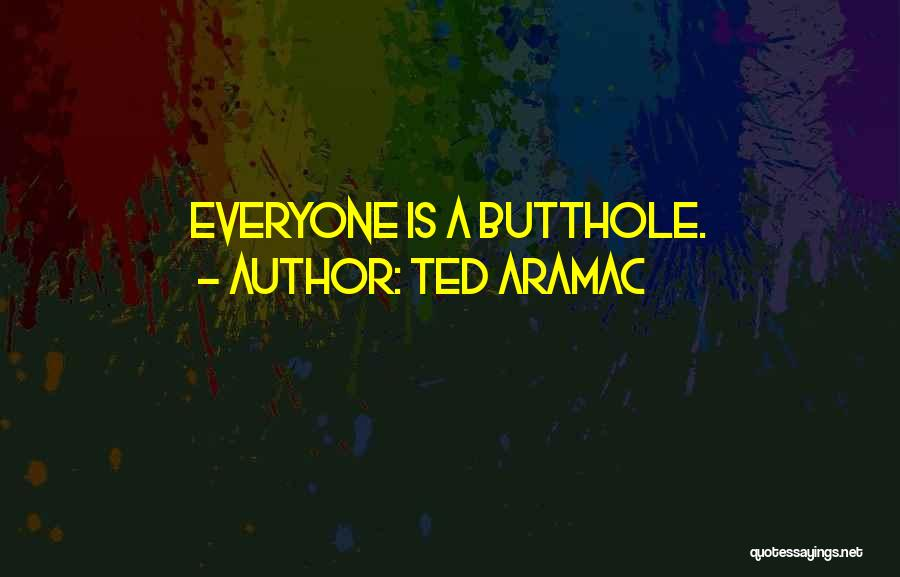 What Is Friendship Funny Quotes By Ted Aramac