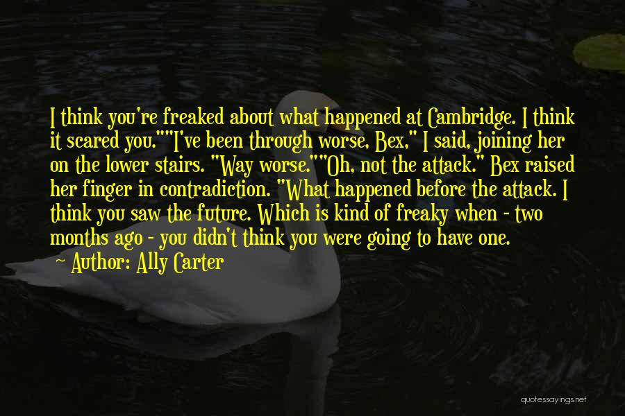 What Is Growing Up Quotes By Ally Carter