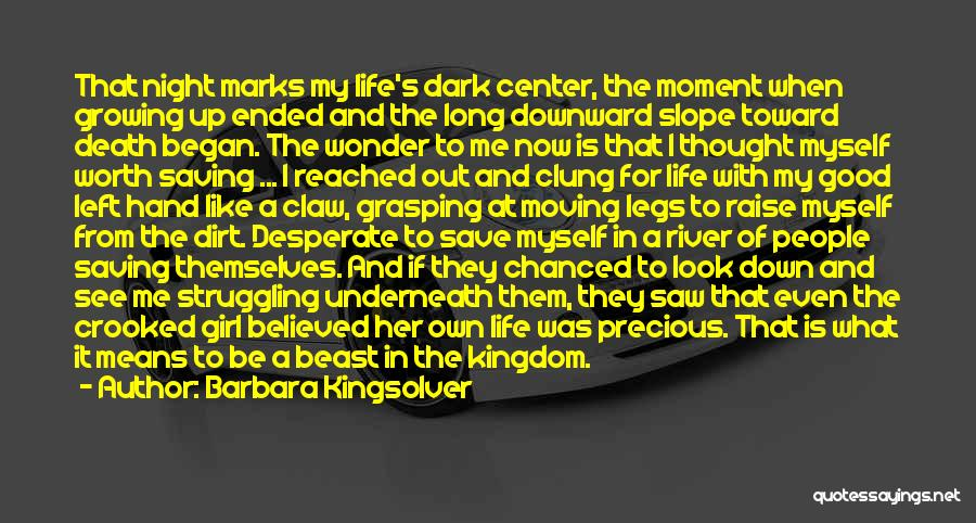 What Is Growing Up Quotes By Barbara Kingsolver