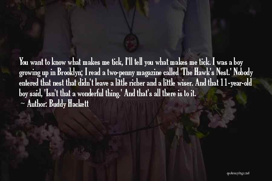 What Is Growing Up Quotes By Buddy Hackett