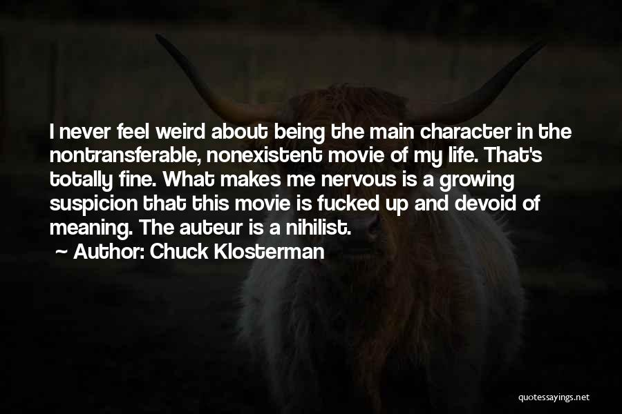 What Is Growing Up Quotes By Chuck Klosterman