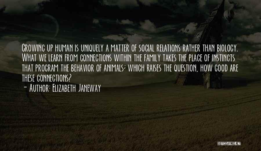 What Is Growing Up Quotes By Elizabeth Janeway
