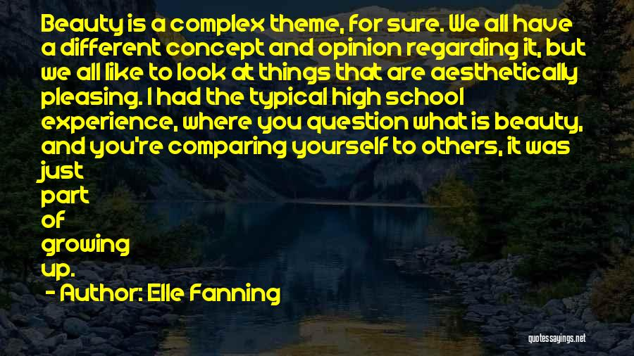 What Is Growing Up Quotes By Elle Fanning
