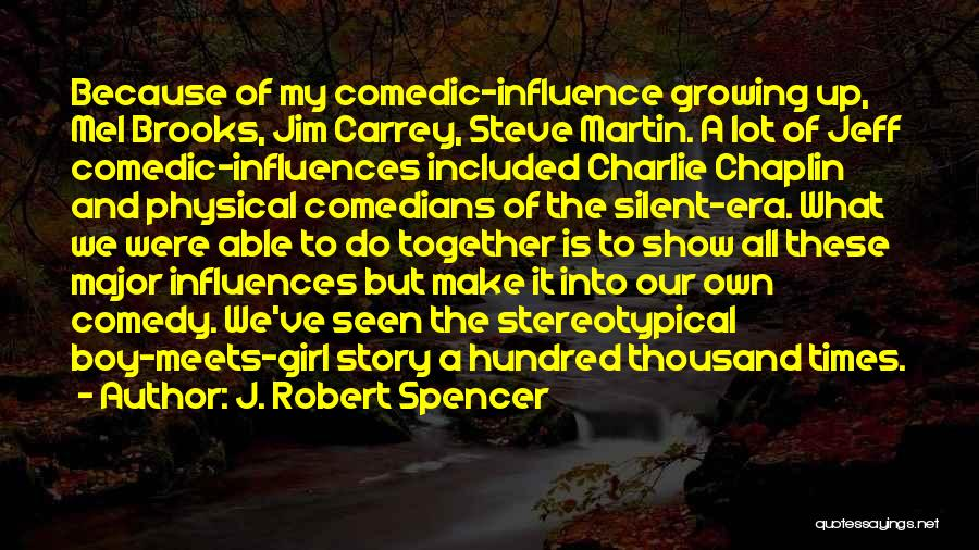 What Is Growing Up Quotes By J. Robert Spencer