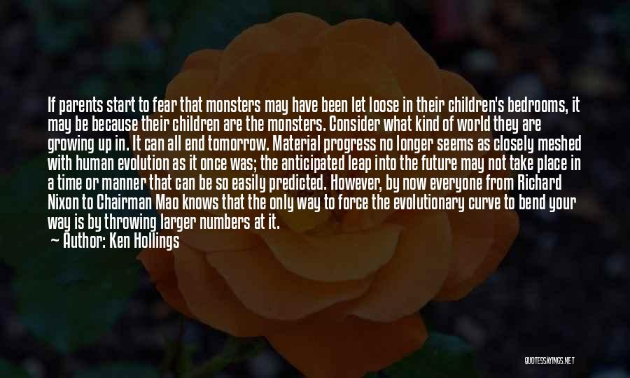 What Is Growing Up Quotes By Ken Hollings
