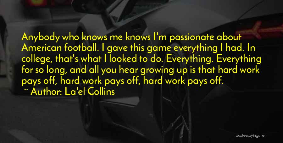 What Is Growing Up Quotes By La'el Collins