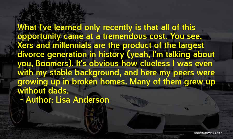 What Is Growing Up Quotes By Lisa Anderson