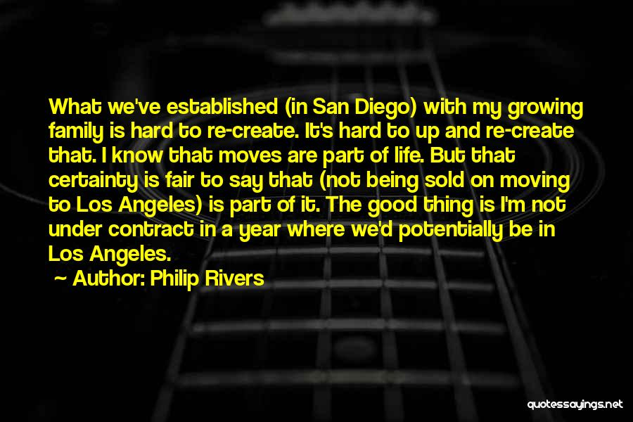 What Is Growing Up Quotes By Philip Rivers