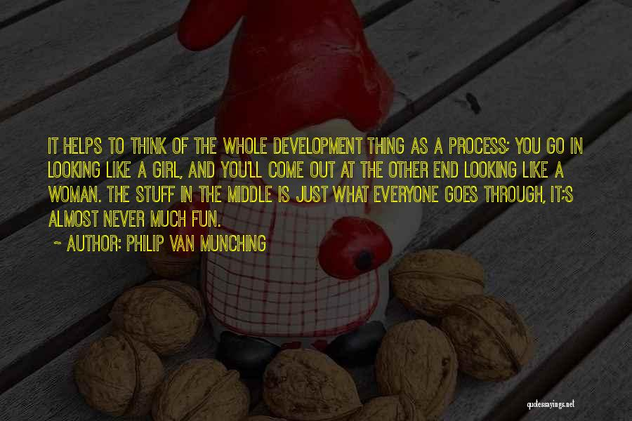 What Is Growing Up Quotes By Philip Van Munching