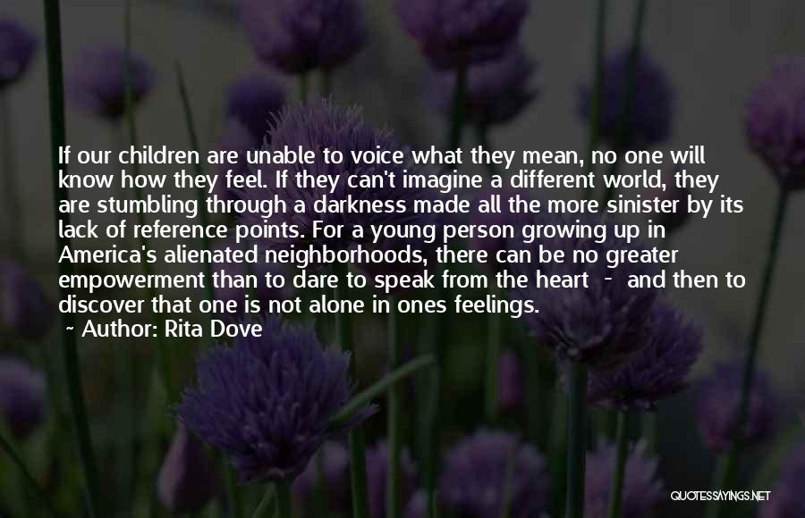 What Is Growing Up Quotes By Rita Dove