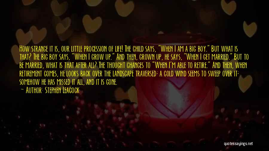 What Is Growing Up Quotes By Stephen Leacock