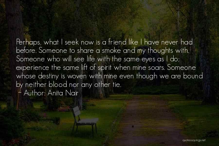 What Is My Life Quotes By Anita Nair