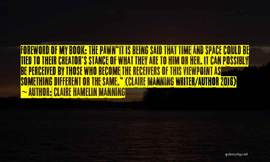 What Is My Life Quotes By Claire Hamelin Manning