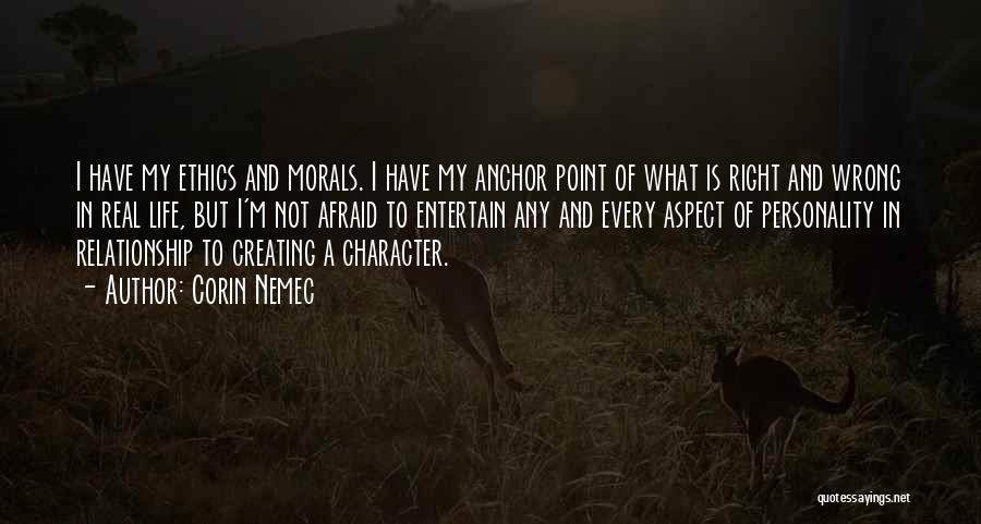 What Is My Life Quotes By Corin Nemec