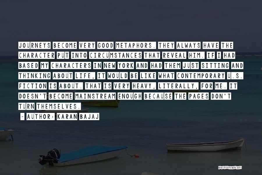 What Is My Life Quotes By Karan Bajaj