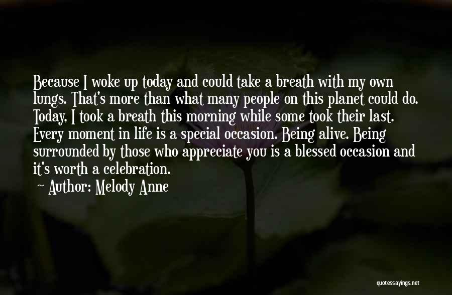 What Is My Life Quotes By Melody Anne