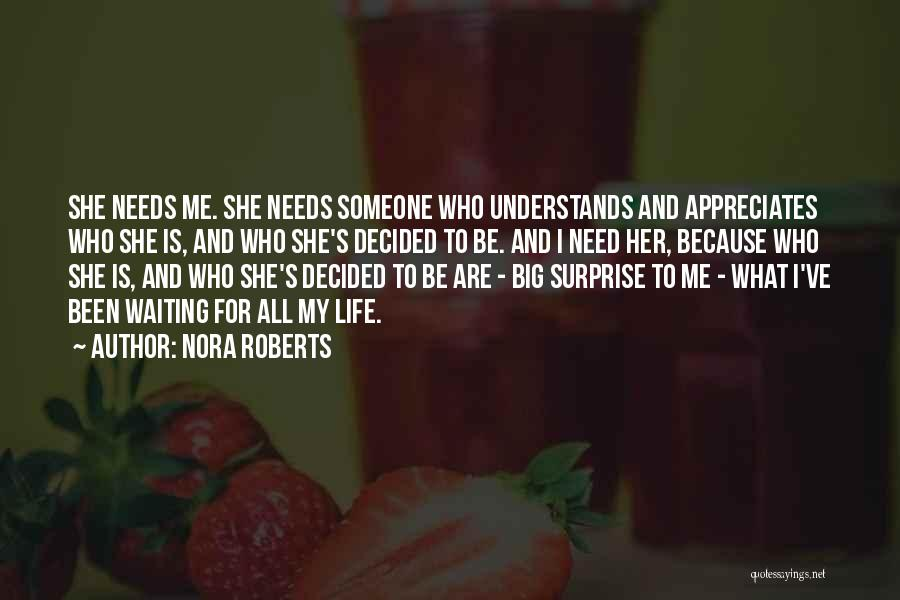 What Is My Life Quotes By Nora Roberts