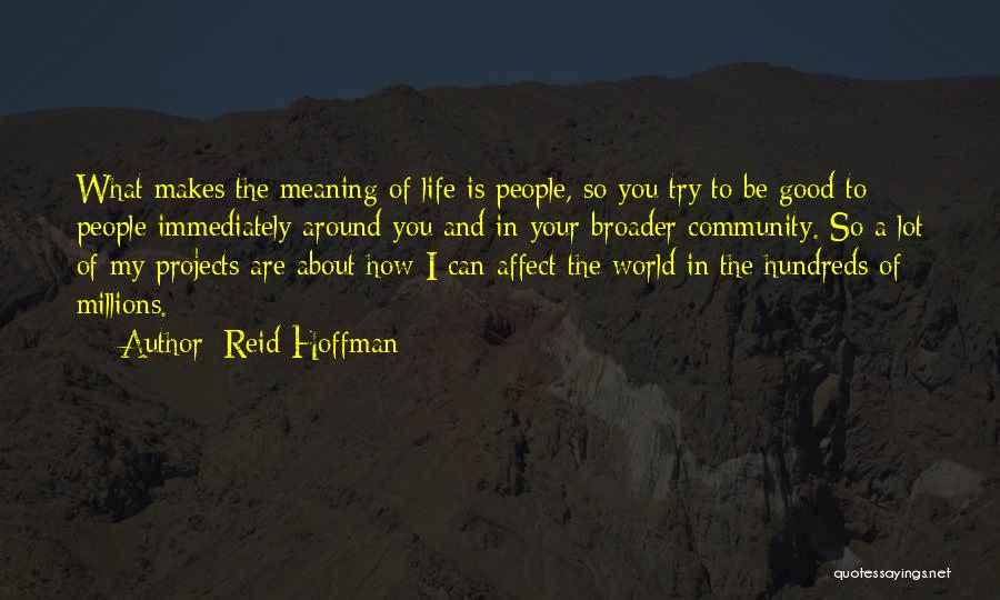 What Is My Life Quotes By Reid Hoffman