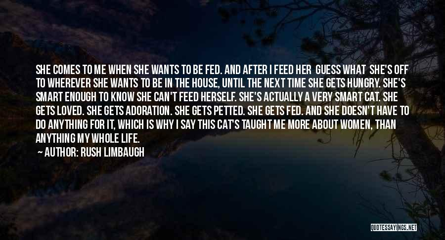 What Is My Life Quotes By Rush Limbaugh
