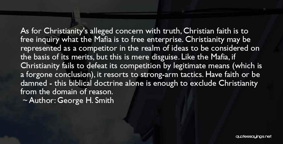 What It Means To Be A Christian Quotes By George H. Smith