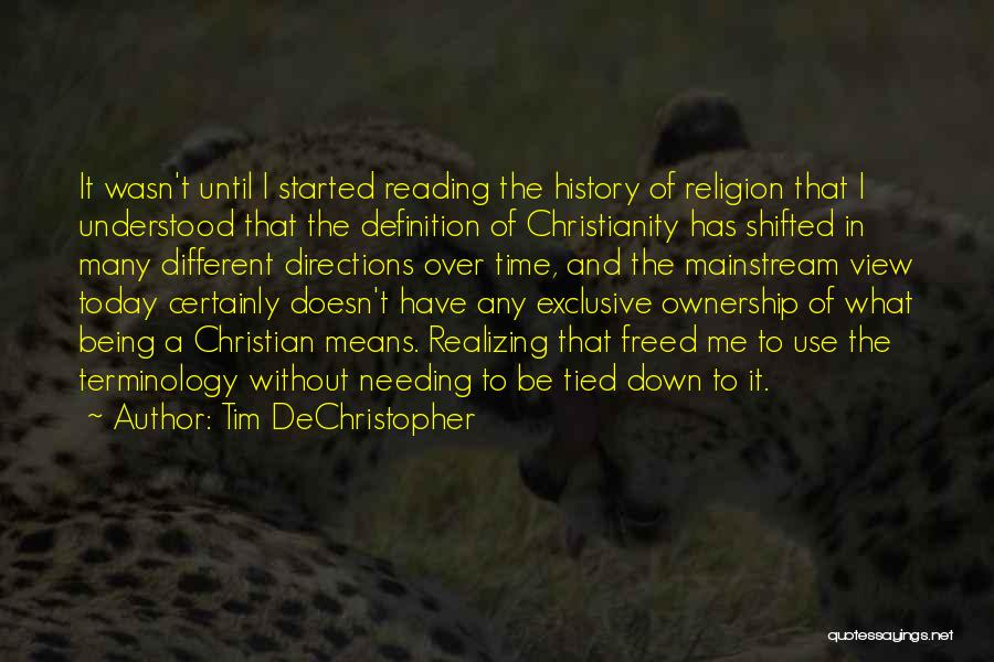 What It Means To Be A Christian Quotes By Tim DeChristopher
