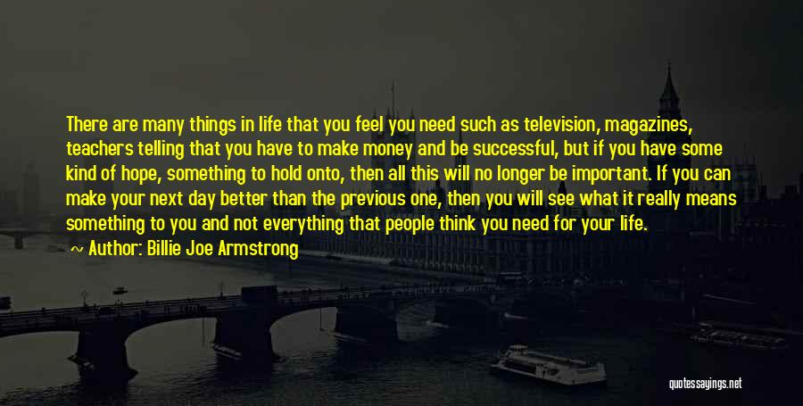 What It Means To Be Successful Quotes By Billie Joe Armstrong