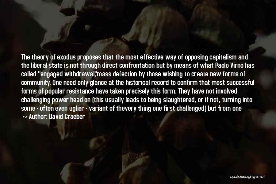 What It Means To Be Successful Quotes By David Graeber