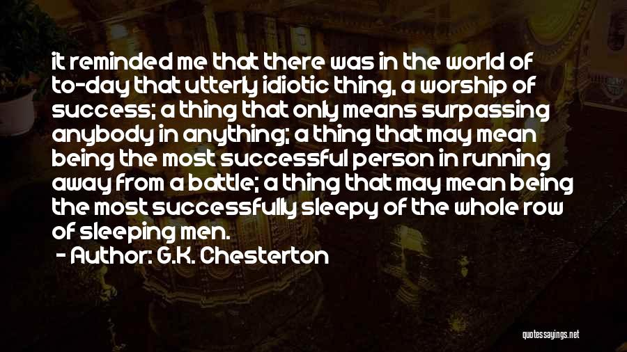 What It Means To Be Successful Quotes By G.K. Chesterton