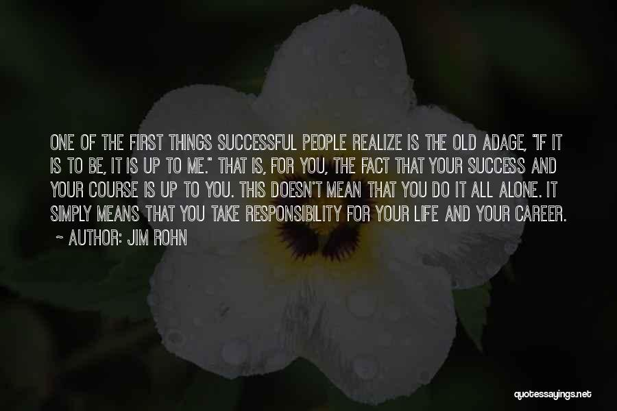 What It Means To Be Successful Quotes By Jim Rohn