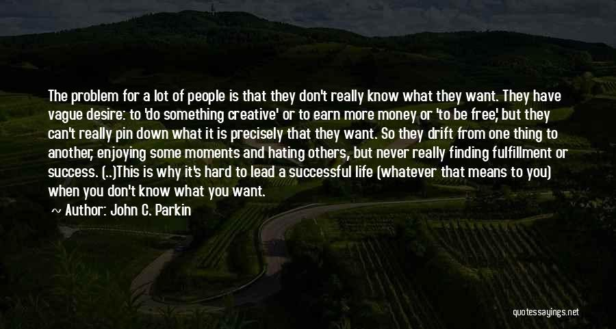 What It Means To Be Successful Quotes By John C. Parkin