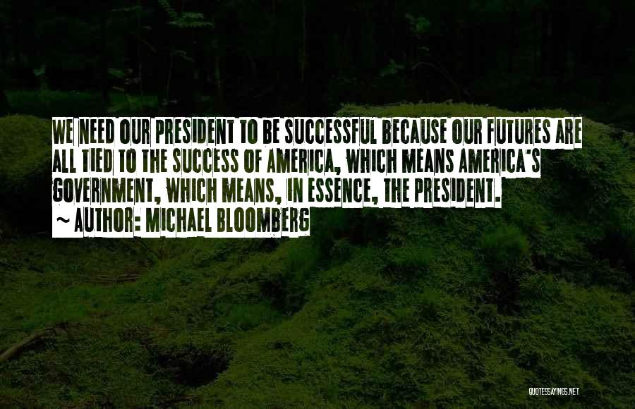 What It Means To Be Successful Quotes By Michael Bloomberg