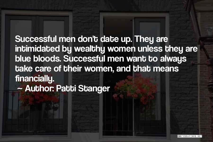What It Means To Be Successful Quotes By Patti Stanger
