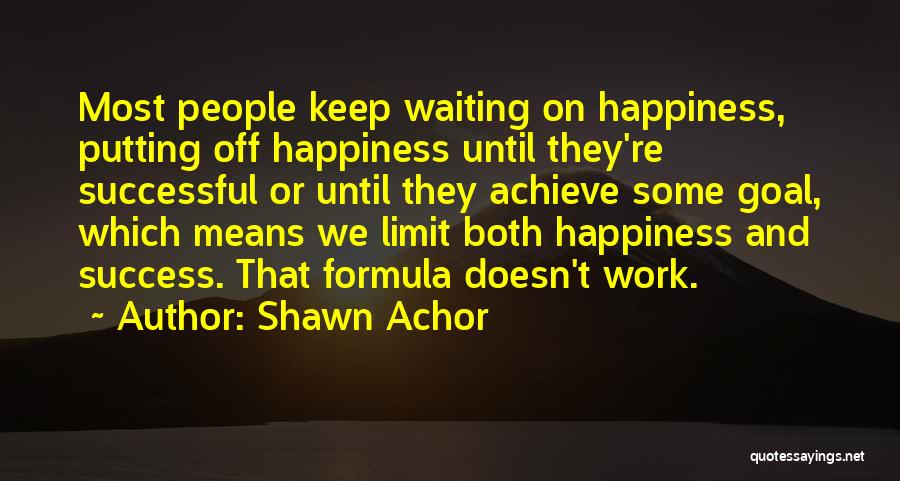 What It Means To Be Successful Quotes By Shawn Achor