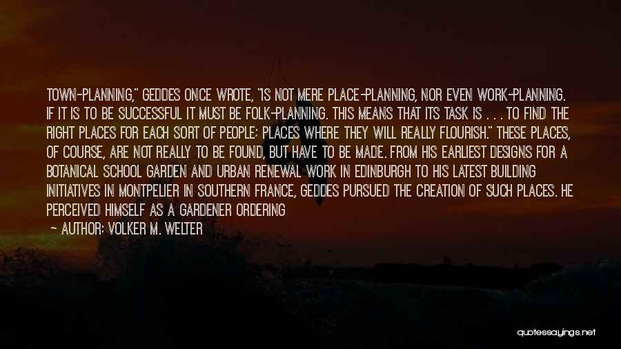 What It Means To Be Successful Quotes By Volker M. Welter