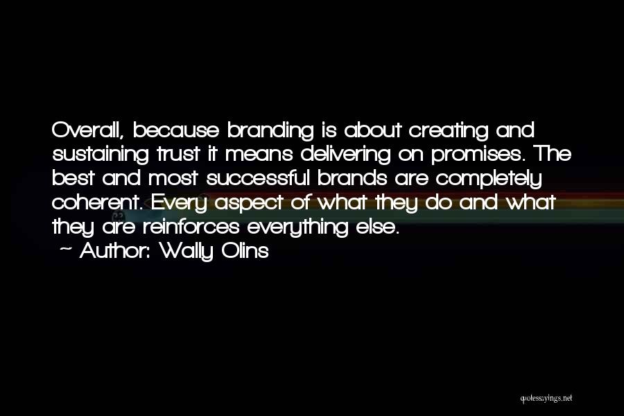 What It Means To Be Successful Quotes By Wally Olins