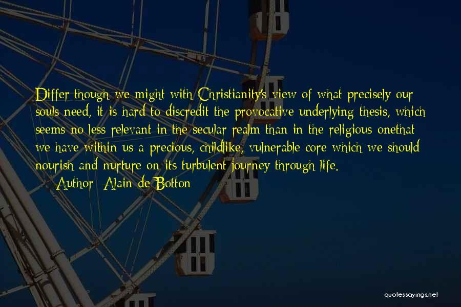 What It Seems Quotes By Alain De Botton