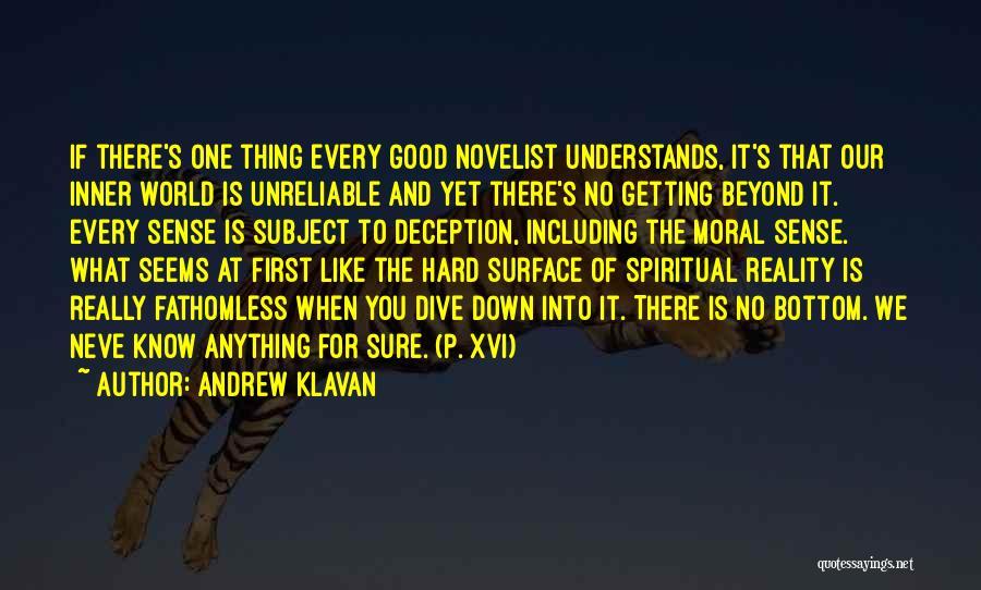 What It Seems Quotes By Andrew Klavan